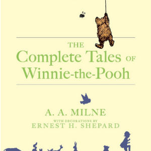 The Complete Tales Of Winnie-the PoohBooks All Kids Should Read Before They're 12