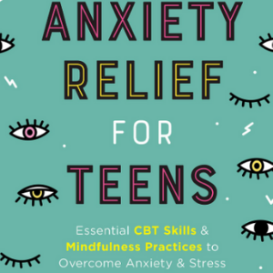 Anxiety relief for teens Non Fiction Book For Teen