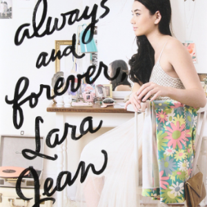 Always and Forever, Lara Jean: 3 (To All the Boys I've Loved Before) Top 25 Best Teen Romance Books