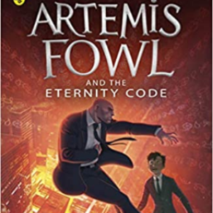 Artemis Fowl and the Eternity Code (Book 3) 30 Most Popular Fairy Books