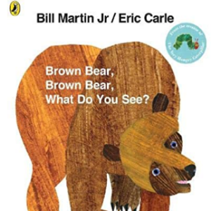 Brown Bear, Brown Bear, What Do You See? 30 Most Popular Kids Reading Books
