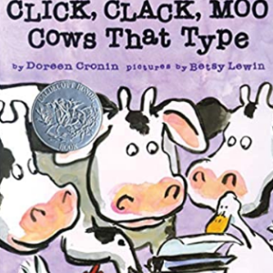 Click, Clack, Moo: Cows That Type (A Click Clack Book)  20 Funny Kids Books Every Parent Should Buy