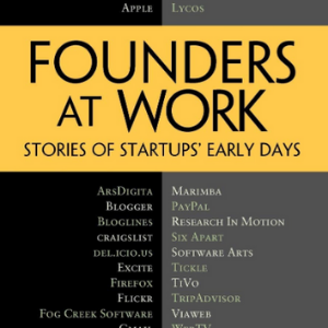 Founders at Work_ Stories of Startups' Early Days 10 Best Entrepreneur Books for Teenagers