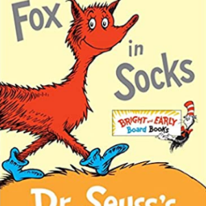 Fox in Socks: Dr. Seuss's Book of Tongue Tanglers (Bright & Early Board Books(TM)) 25 Most Popular Dr. Seuss Books For Children's