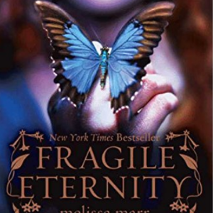 Fragile Eternity (Wicked Lovely, Book 3) 30 Most Popular Fairy Books