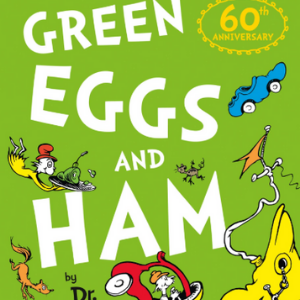 Green Eggs and Ham 60th Birthday edition (Dr. Seuss) 30 Most Popular Kids Reading Books