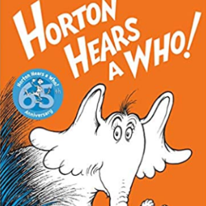 Horton Hears a Who! 25 Most Popular Dr. Seuss Books For Children's
