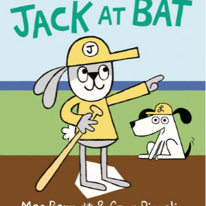 JACK AT BAT Best Picture Books 2020 For Kids