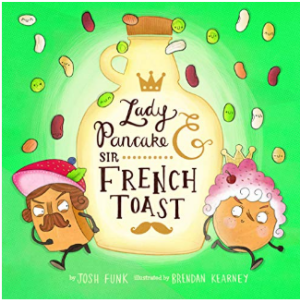 Lady Pancake & Sir French Toast  20 Funny Kids Books Every Parent Should Buy
