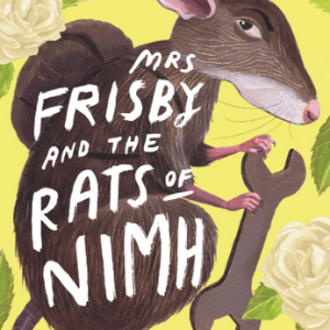 Mrs. Frisby and the Rats of NIMH Best Novels For Children
