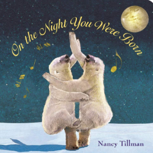 On the Night You Were Born 30 Most Popular Kids Reading Books