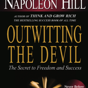 Outwitting the Devil_ The Secret to Freedom and Success 10 Best Entrepreneur Book for Teenagers