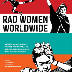 Rad women world wide Non Fiction Book For Teen