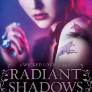 Radiant Shadows (Wicked Lovely Book 4) 30 Most Popular Fairy Books