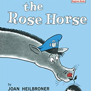 Robert the Rose Horse (Beginner Books(R)) 20 Funny Kids Books Every Parent Should Buy
