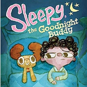 Sleepy, the Goodnight Buddy 20 Funny Kids Books Every Parent Should Buy