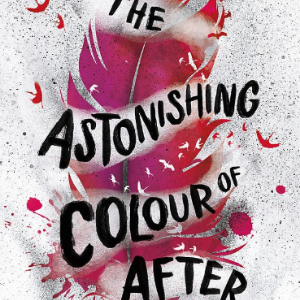 THE ASTONISHING COLOUR 16 Recommended Good Books For Teens