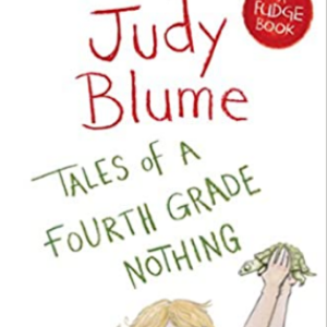 Tales of a Fourth Grade Nothing (Fudge) 20 Funny Kids Books Every Parent Should Buy