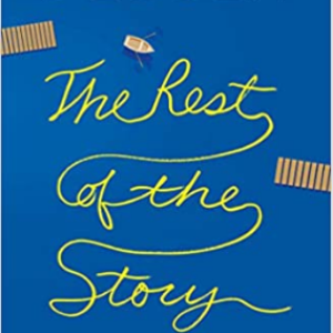 The Rest of the Story Top 25 Best Teen Romance Books