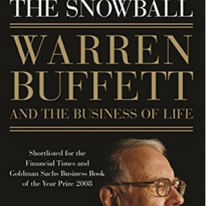 The Snowball_ Warren Buffett and the Business of Life 10 Best Entrepreneur Books for Teenagers