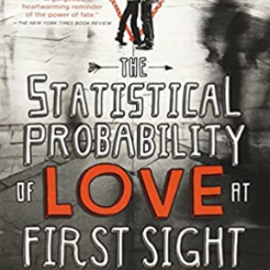 The Statistical Probability of Love at First Sight Top 25 Best Teen Romance Books