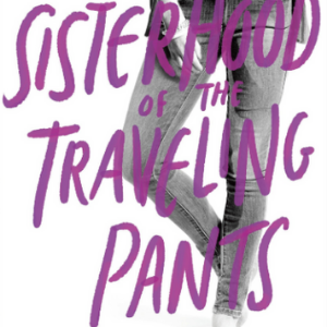 The sisterhood of the traveling pants 16 Recommended Good Books For Teens