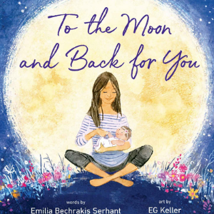 To the Moon and Back for You Best Picture Books 2020 For Kids