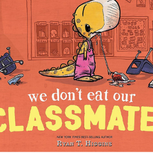 We Don't Eat Our Classmates  20 Funny Kids Books Every Parent Should Buy
