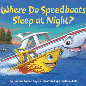 Where Do Speedboats Sleep At Night Best Picture Books 2020 For Kids