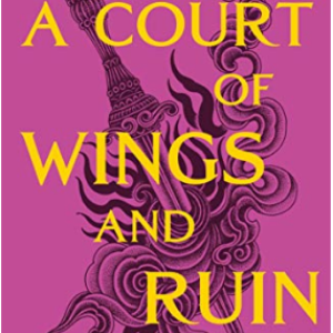A Court of Wings and Ruin (A Court of Thorns and Roses Book 3) 25 Best Fantasy Books for Teens