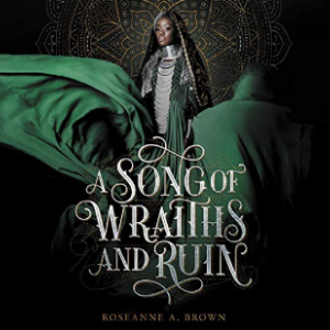 A Song of Wraiths and Ruin 25 Best Fantasy Books for Teens