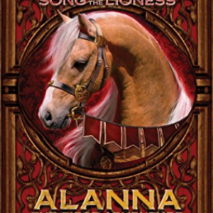 Alanna: The First Adventure: Song of the Lioness (Song of Lioness) 25 Best Fantasy Books For Teens