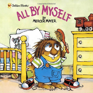 All by Myself (Little Critter) (Look-Look) 30 Recommended Best Books for 3 Year Olds Kids
