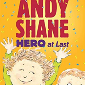 Andy Shane, Hero at Last Top 25 Best 2nd Grade Reading Books