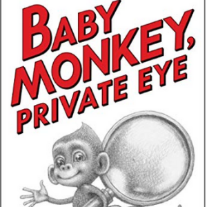 Baby Monkey, Private Eye 25 Must-Read Mystery Books For Kids