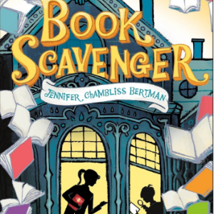 Book Scavenger (The Book Scavenger series) 25 Must-Read Mystery Books For Kids