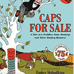 Caps for Sale: A Tale of a Peddler Some Monkeys and Their Monkey Business Top 30 Best Books For 2 Year Olds Kids