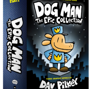 Dog Man: The Epic Collection: From the Creator of Captain Underpants (Dog Man #1-3 Boxed Set) Top 25 Best Books For 6 Year Olds