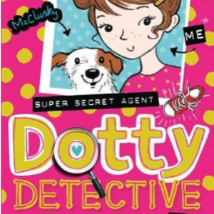 Dotty Detective (Dotty Detective, Book 1) Top 25 Best Books For 7 Year Olds Children's