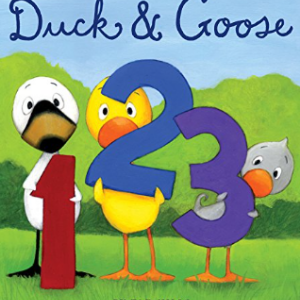 Duck & Goose, 1, 2, 3 Top 30 Best Books For 2 Year Olds Kids