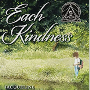 Each Kindness (Jane Addams Award Book (Awards)) Top 25 Best Books For 6 Year Olds