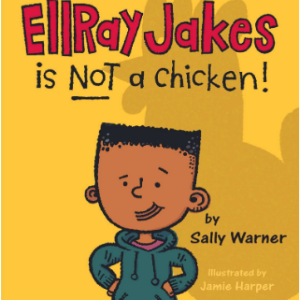 EllRay Jakes Is Not a Chicken Top 25 Best 2nd Grade Reading Books