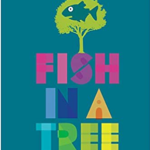 Fish in a Tree Top 25 Wonderfull Books For 5th Graders