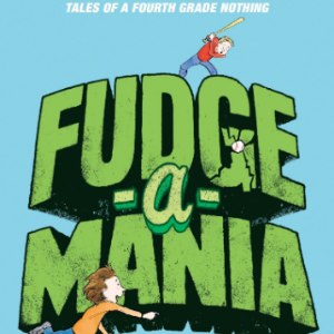 Fudge-a-Mania  25 Most Popular Judy Blume Books For Everyone Should Read