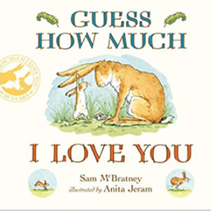 GUESS HOW MUCH I LOVE YOU 30 Recommended Best Books for 3 Year Olds Kids