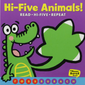 Hi-Five Animals! (A Never Bored Book!) Top 30 Best Books For 2 Year Olds Kids