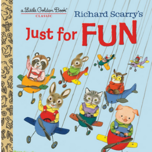 Richard Scarry's Just For Fun (Little Golden Book) Top 20 Best Richard Scarry Books For Childrens