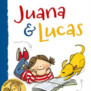 Juana and Lucas 25 Highly Recommended Best Chapter Books For 4th Graders