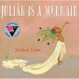 Julián Is a Mermaid Top 25 Best Books For 6 Year Olds