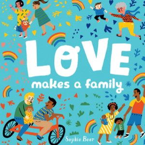 Love Makes a Family Top 30 Best Books For 2 Year Olds Kids